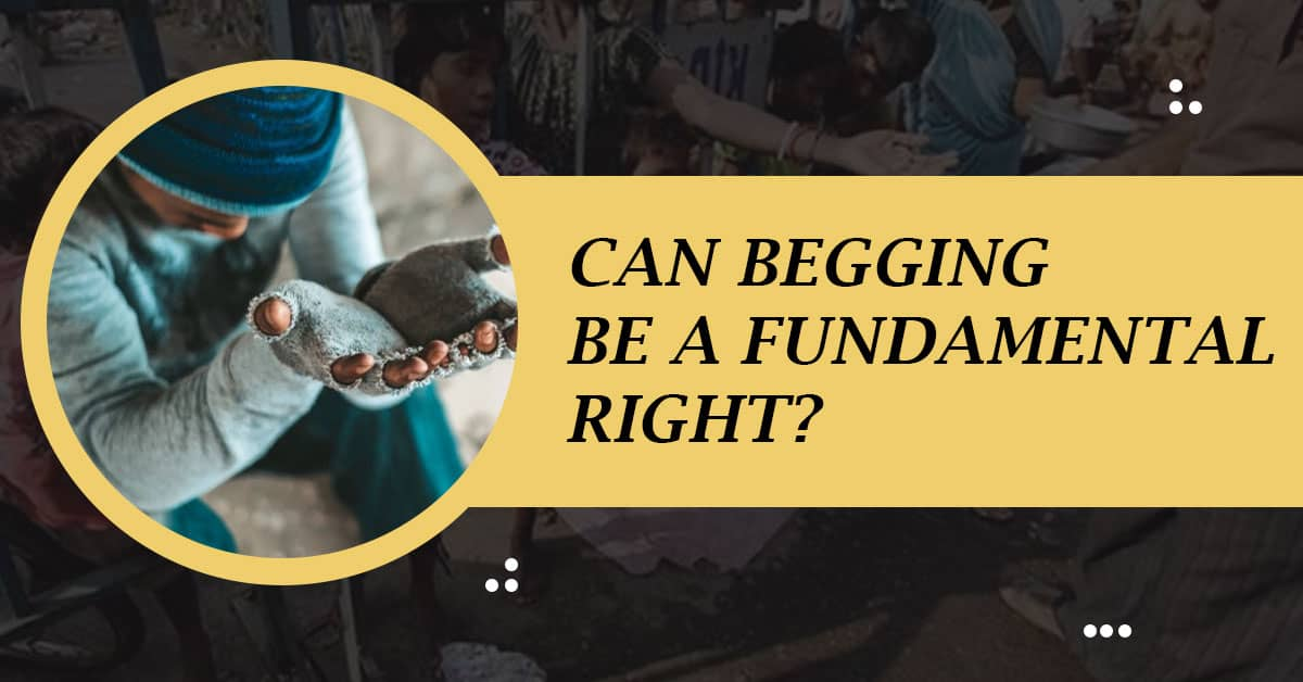 Can Begging Be a Fundamental Right?